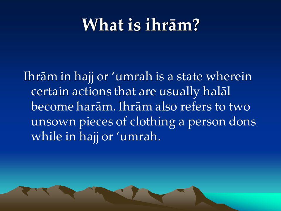 What is ihrām