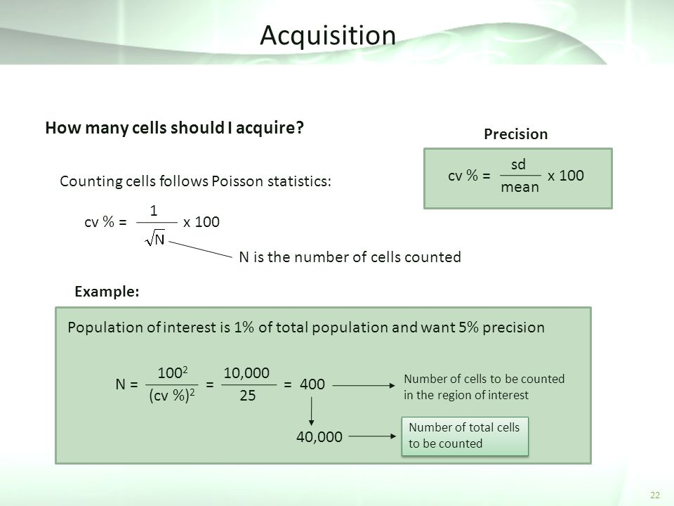 Acquisition How many cells should I acquire Precision cv % = sd mean