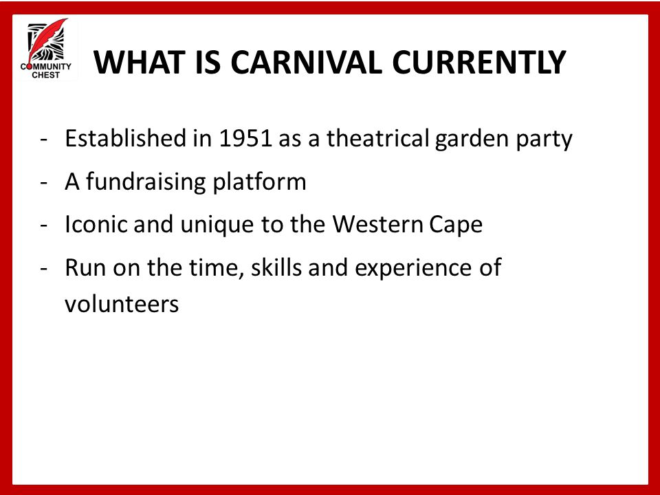 WHAT IS CARNIVAL CURRENTLY