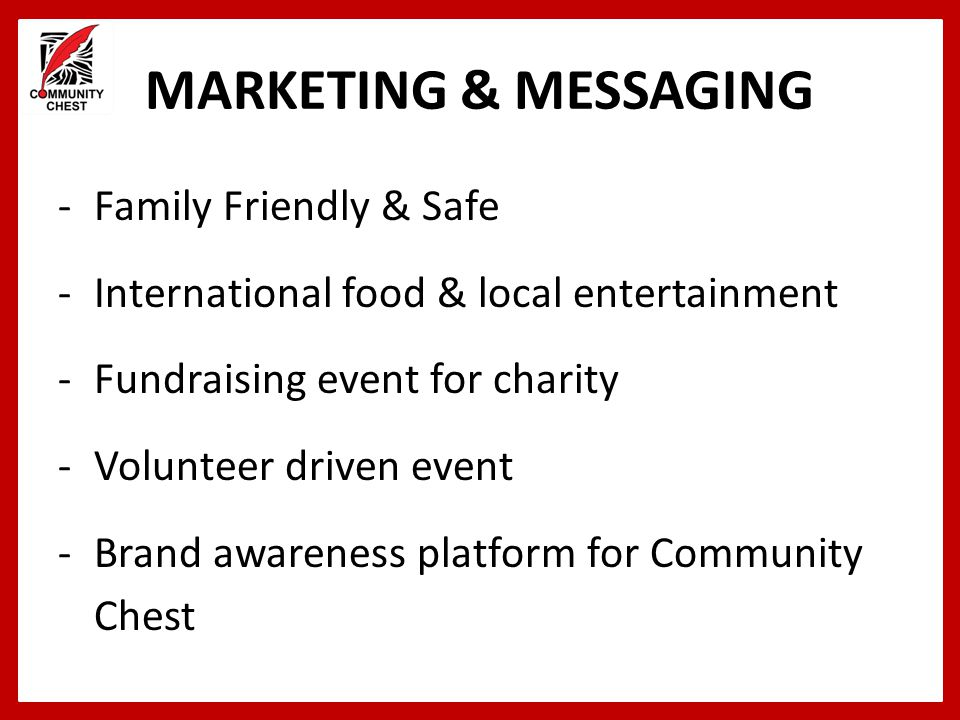 MARKETING & MESSAGING Family Friendly & Safe