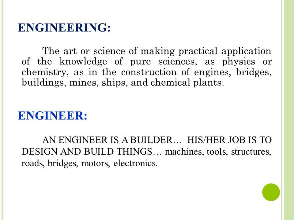 ENGINEERING: ENGINEER: