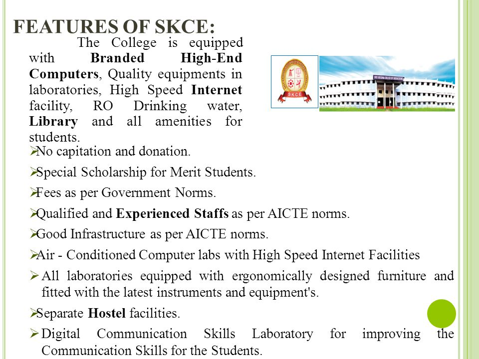 FEATURES OF SKCE: