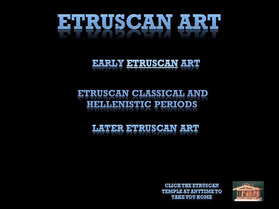 Etruscan Art Early Etruscan Art