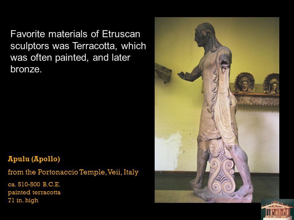 Favorite materials of Etruscan sculptors was Terracotta, which was often painted, and later bronze.