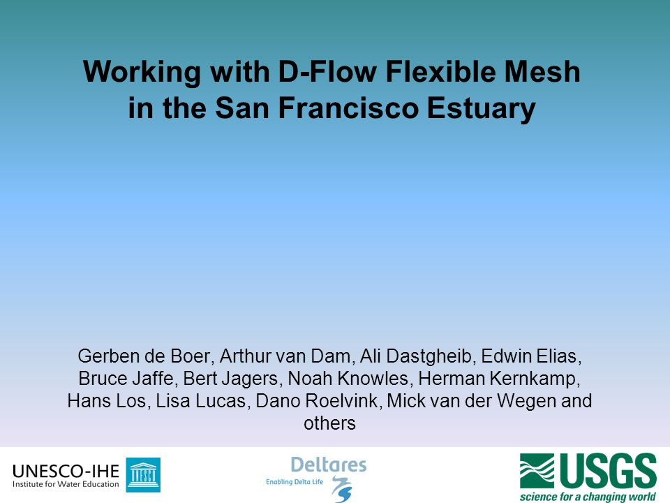 Working with D-Flow Flexible Mesh in the San Francisco Estuary