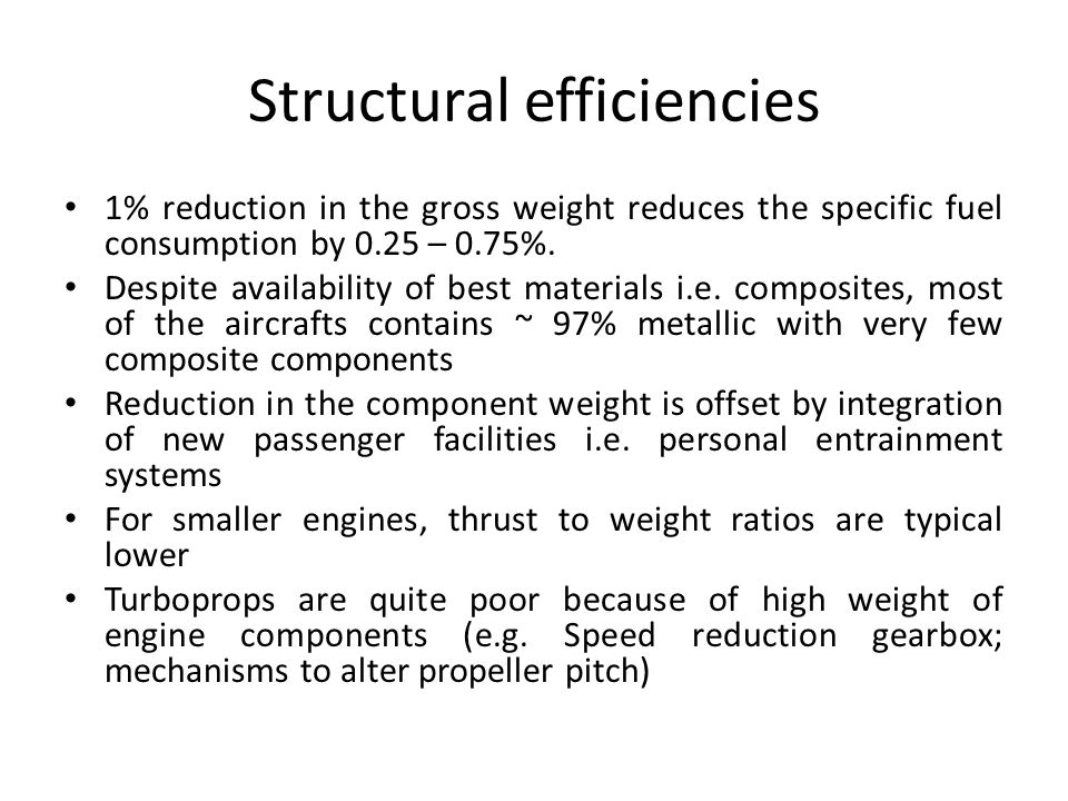 Structural efficiencies