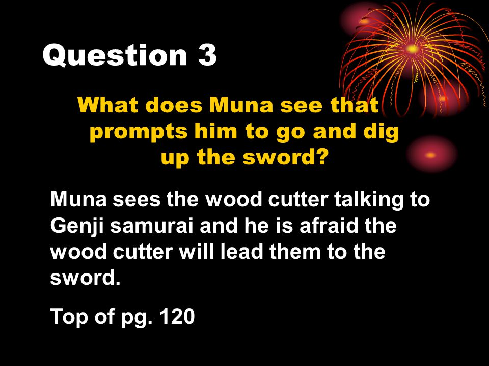 What does Muna see that prompts him to go and dig up the sword