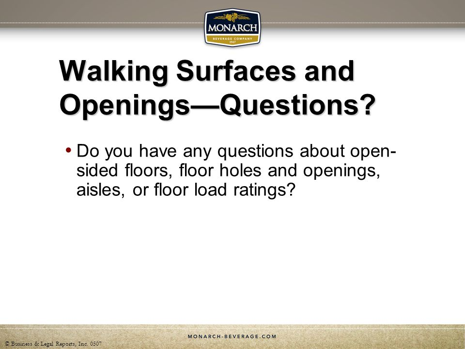 Walking Surfaces and Openings—Questions
