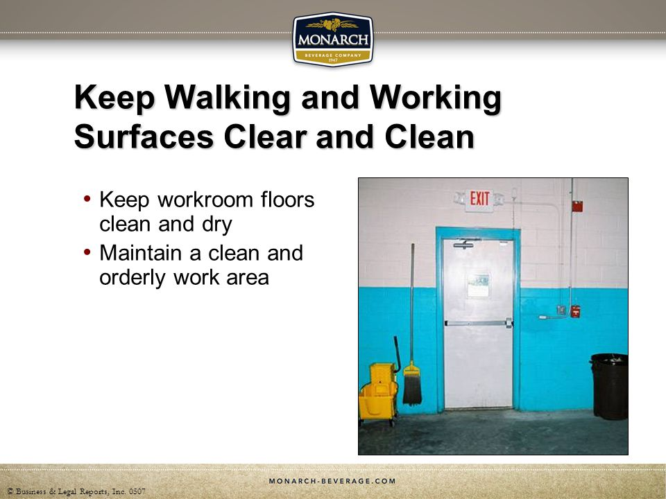 Keep Walking and Working Surfaces Clear and Clean