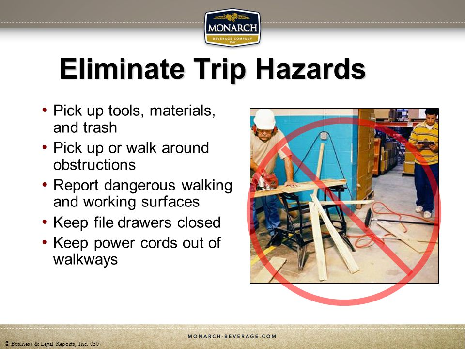 Eliminate Trip Hazards