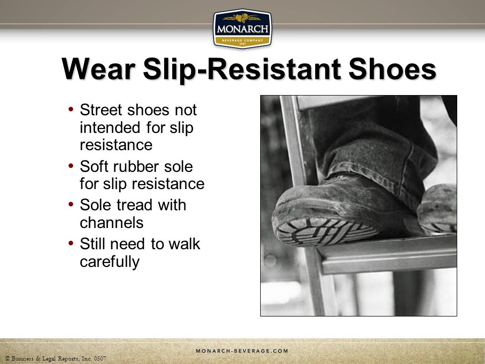 Wear Slip-Resistant Shoes