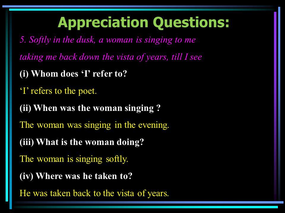 Appreciation Questions: