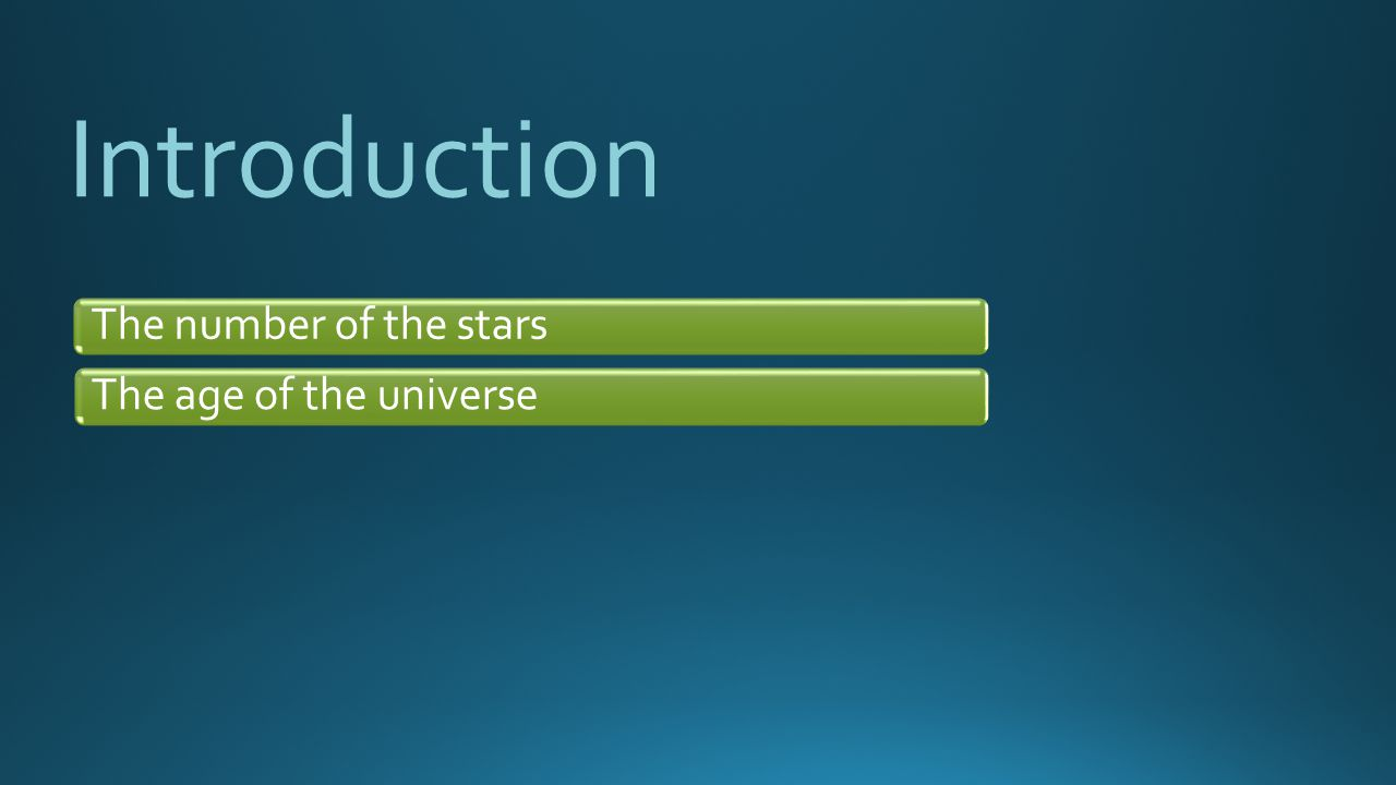 Introduction The number of the stars The age of the universe