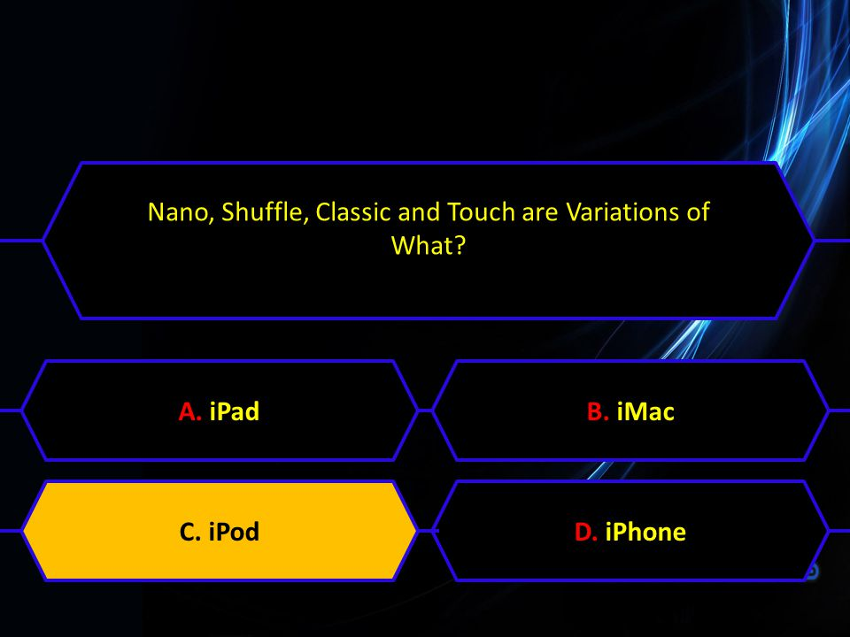Nano, Shuffle, Classic and Touch are Variations of What