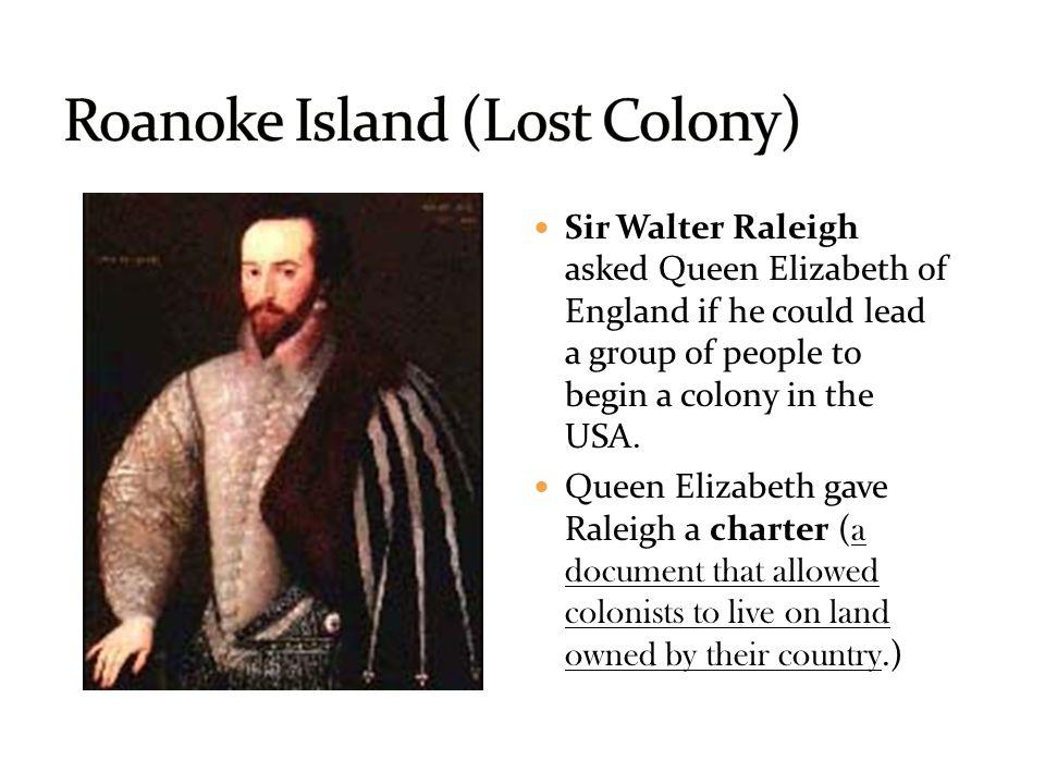 Roanoke Island (Lost Colony)