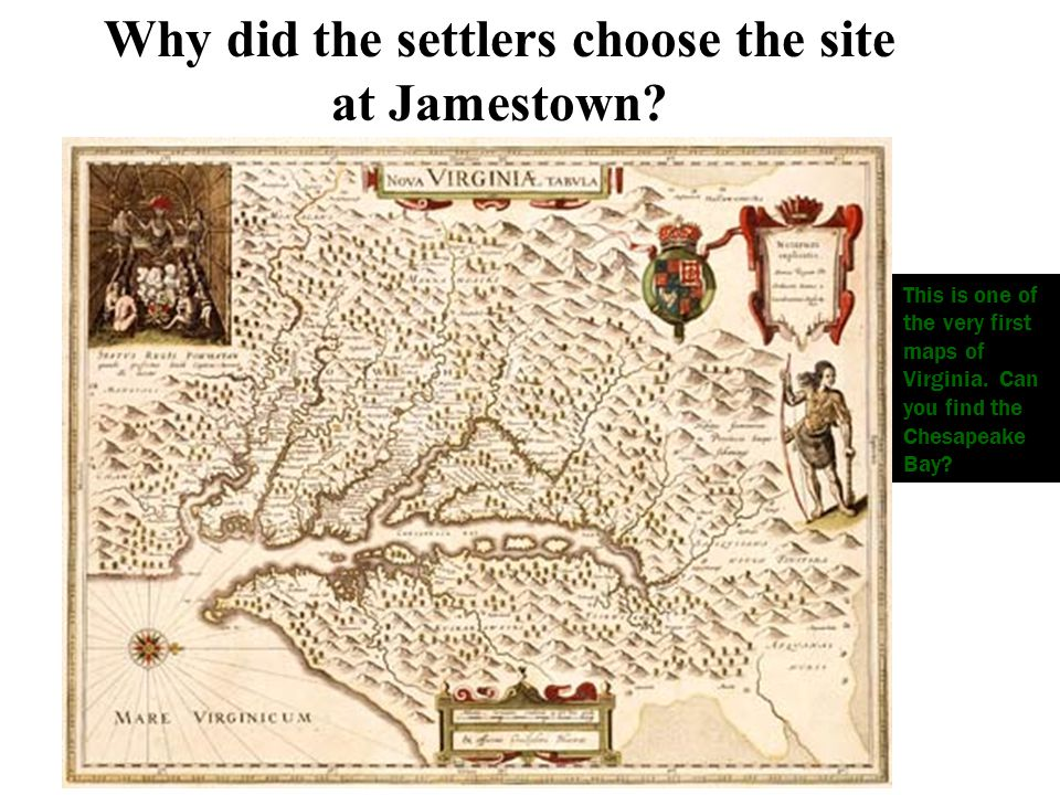 Why did the settlers choose the site at Jamestown