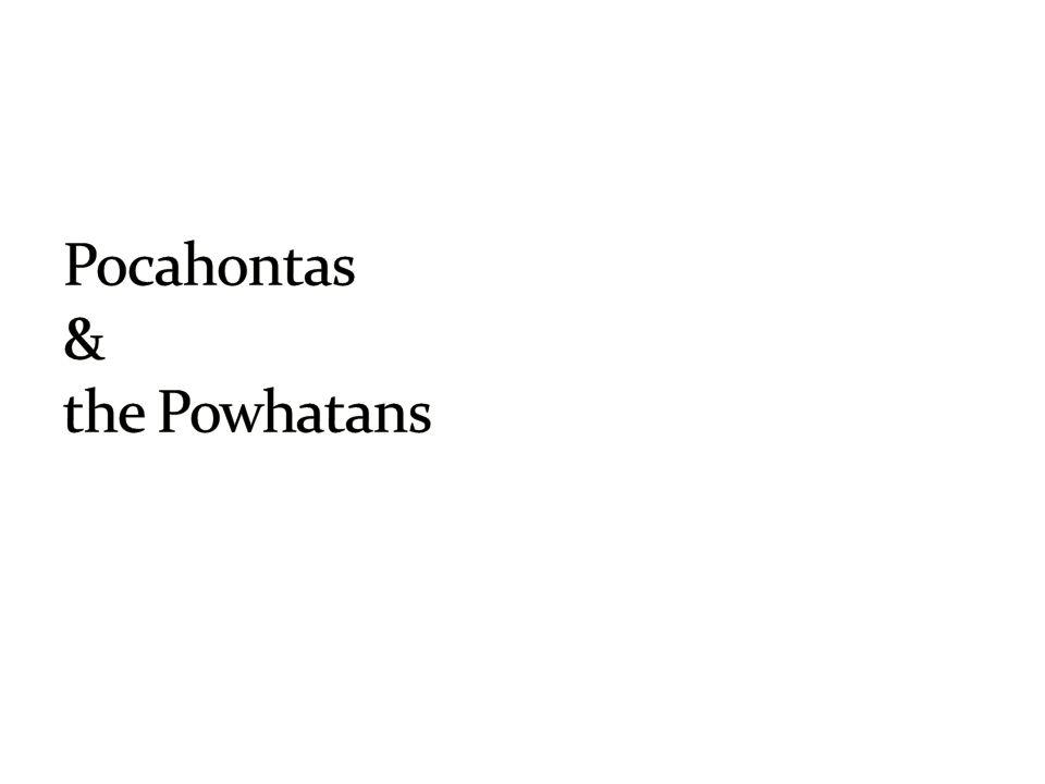 Pocahontas & the Powhatans