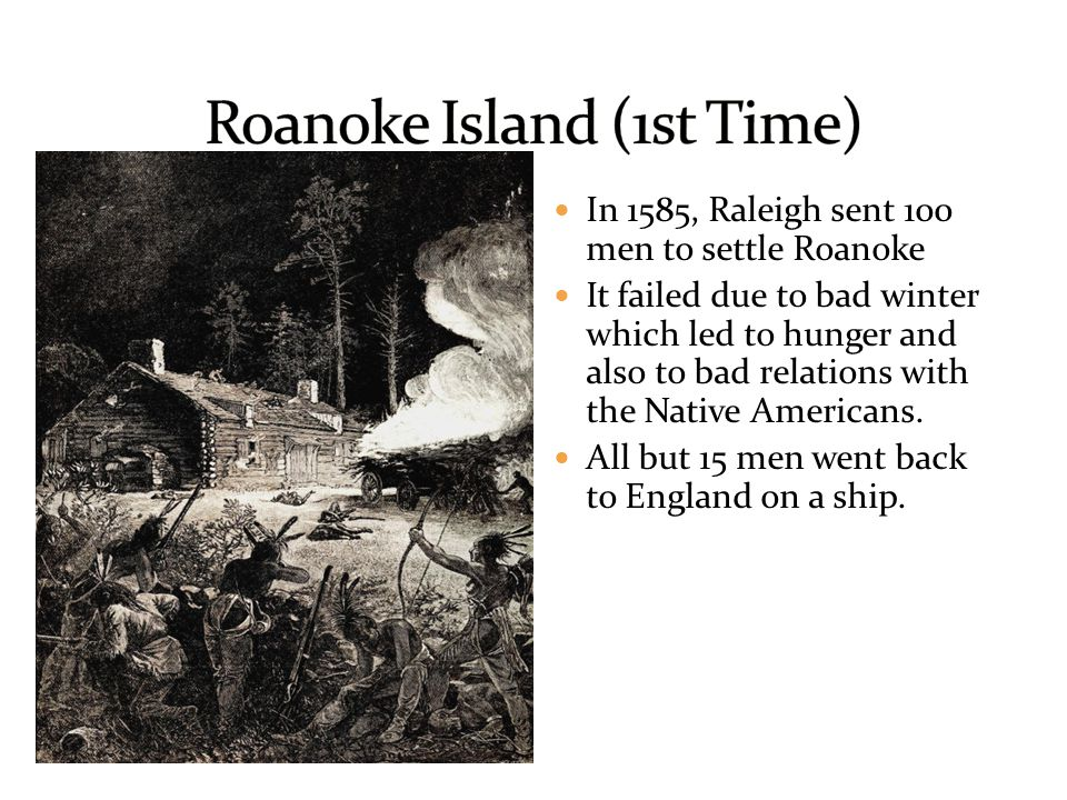 Roanoke Island (1st Time)