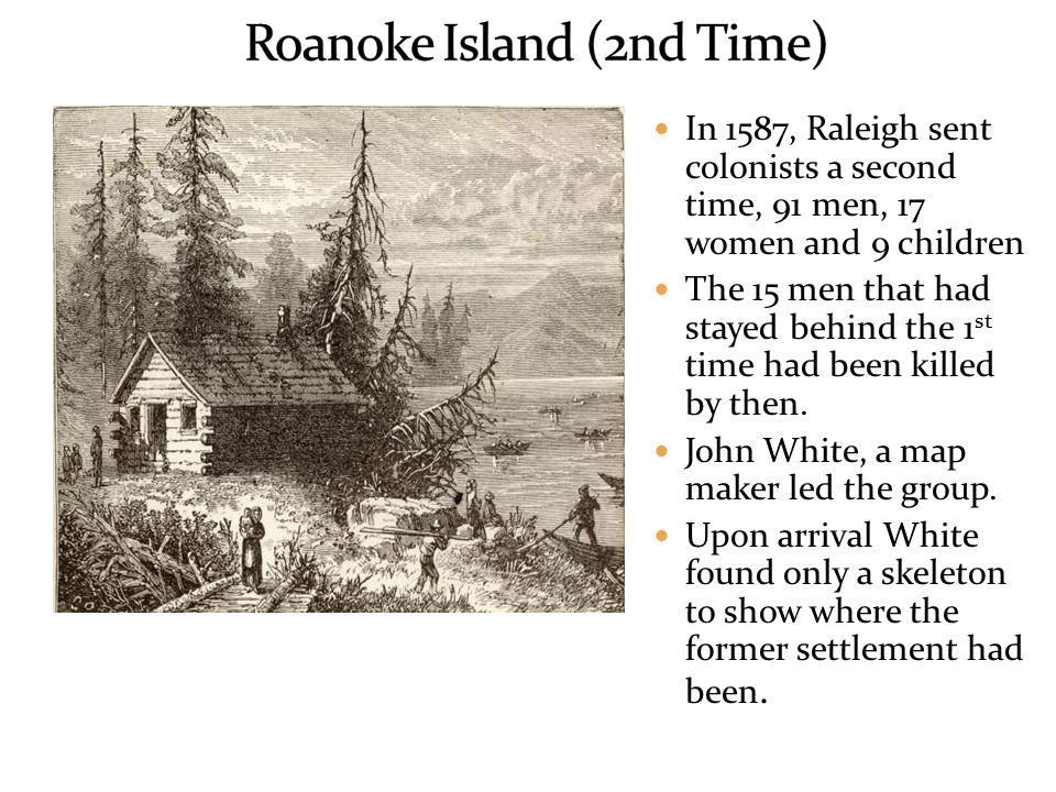 Roanoke Island (2nd Time)