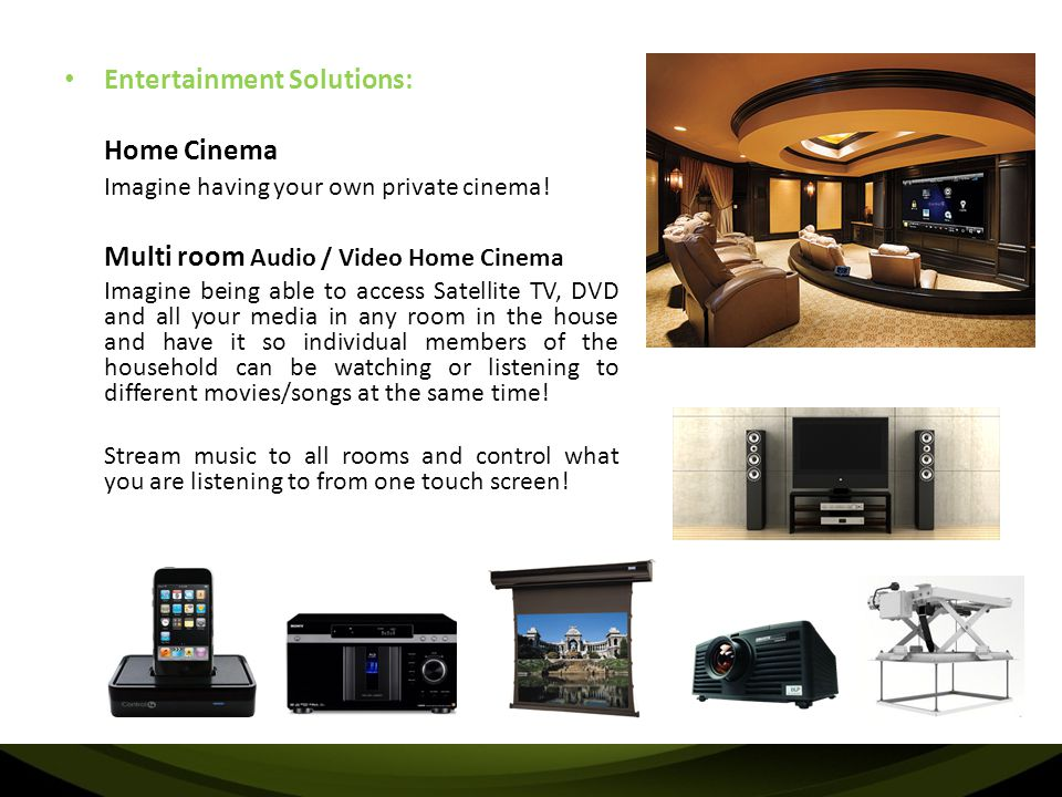 Entertainment Solutions: Home Cinema