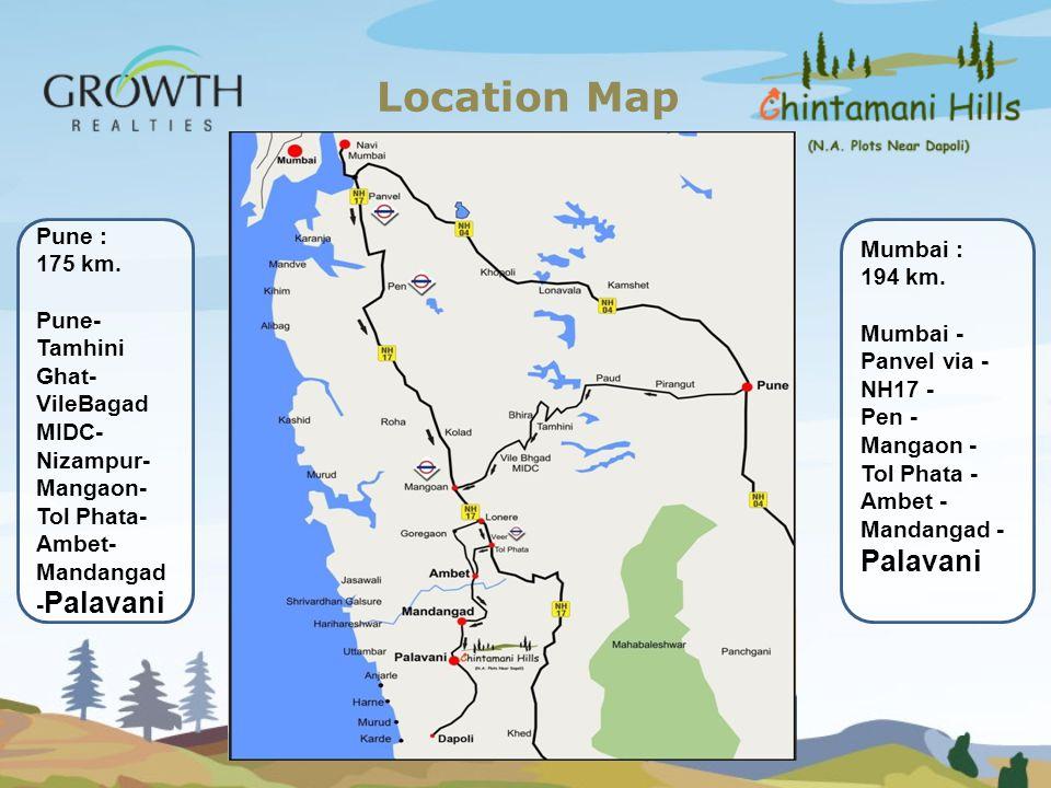 Location Map Pune : Mumbai : 194 km. 175 km. Pune-