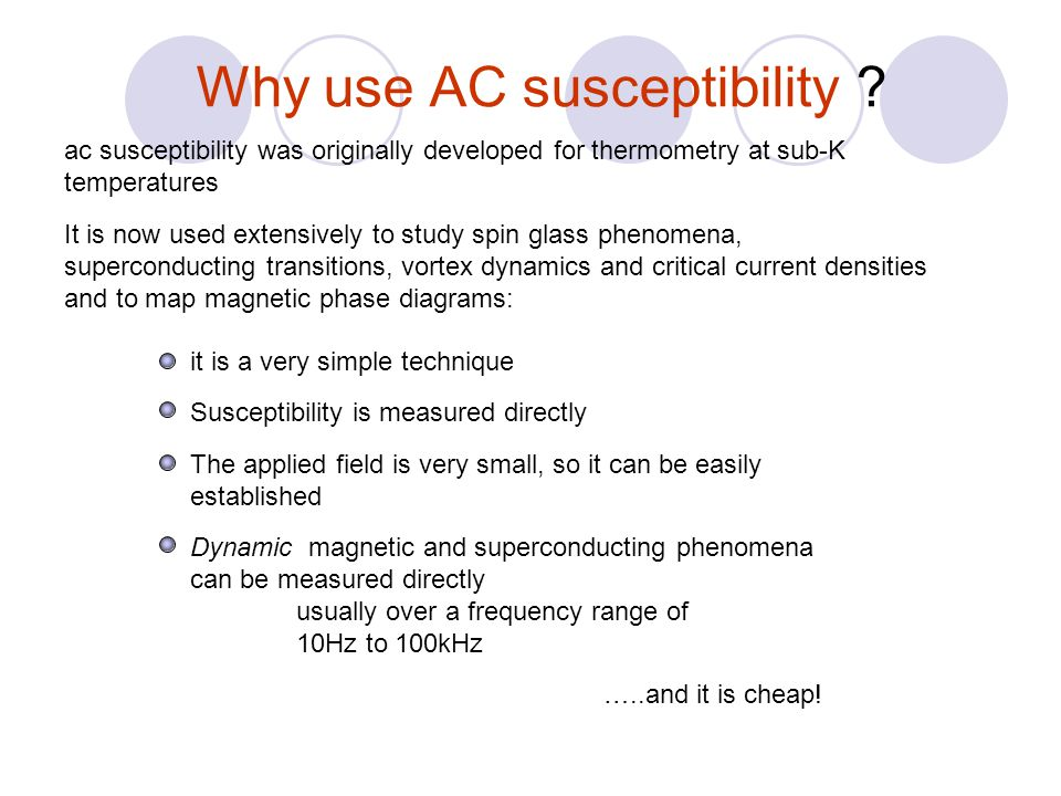 Why use AC susceptibility