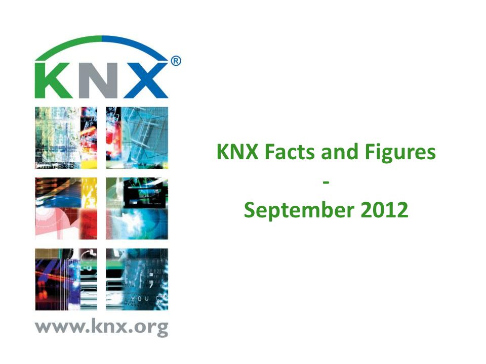 KNX Facts and Figures - September 2012