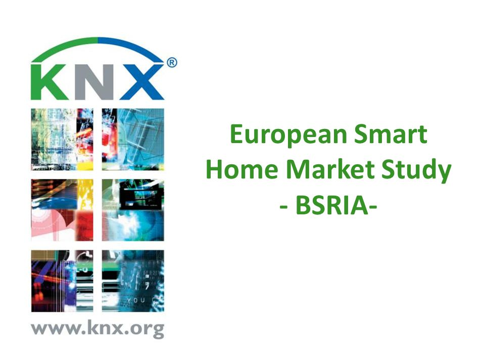 European Smart Home Market Study - BSRIA-