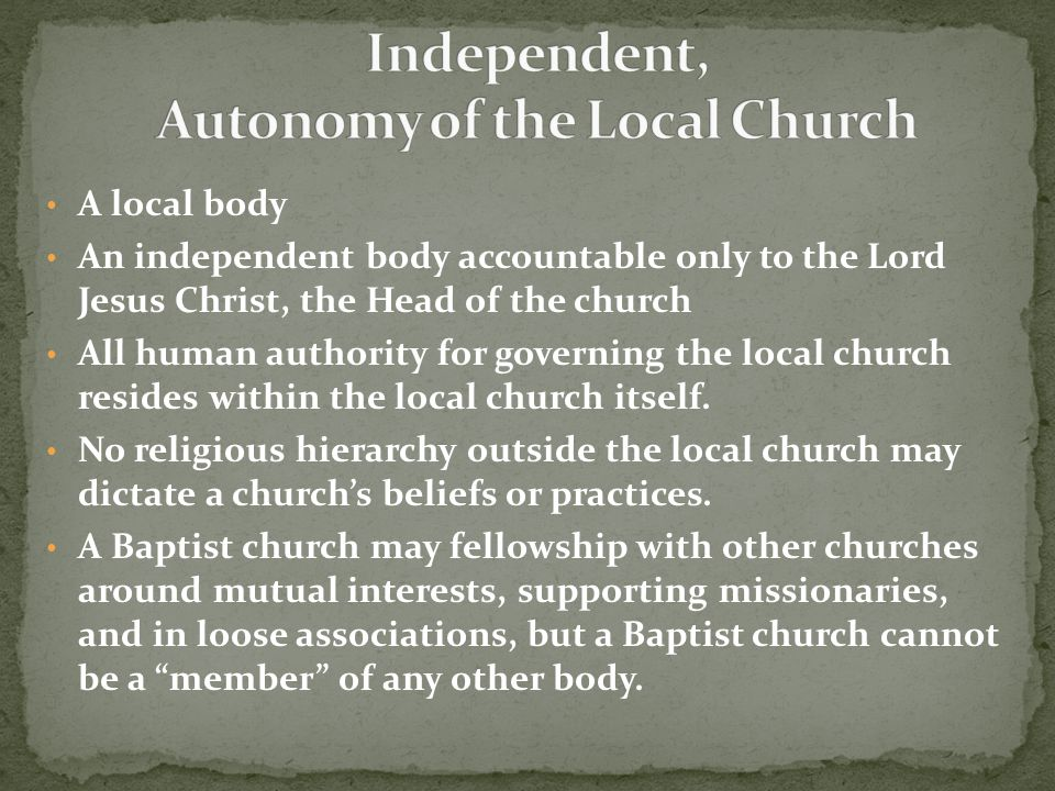 Independent, Autonomy of the Local Church