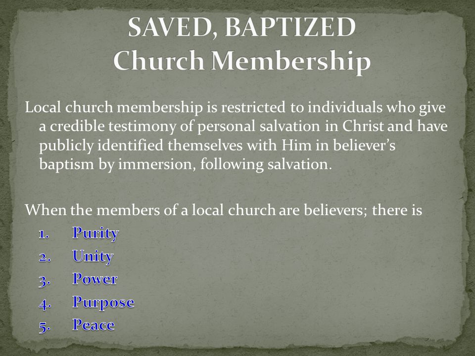 SAVED, BAPTIZED Church Membership