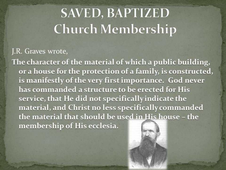 SAVED, BAPTIZED Church Membership