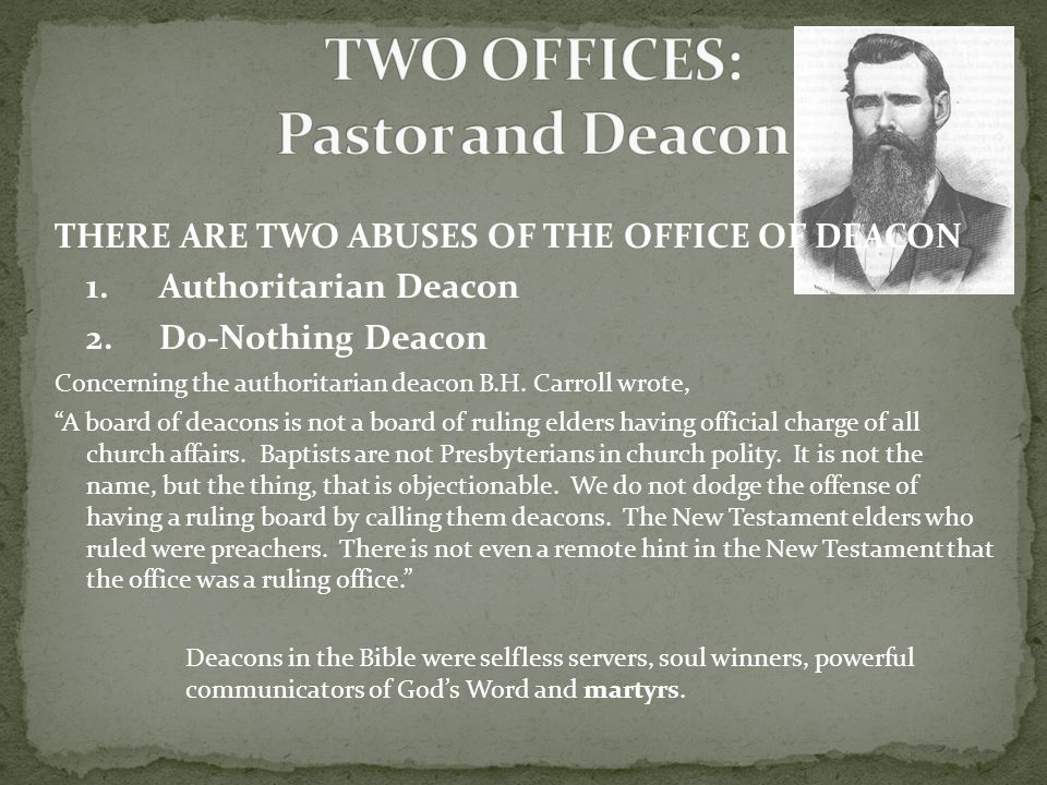 TWO OFFICES: Pastor and Deacon