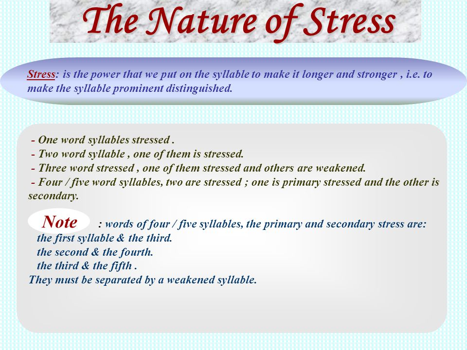The Nature of Stress Note
