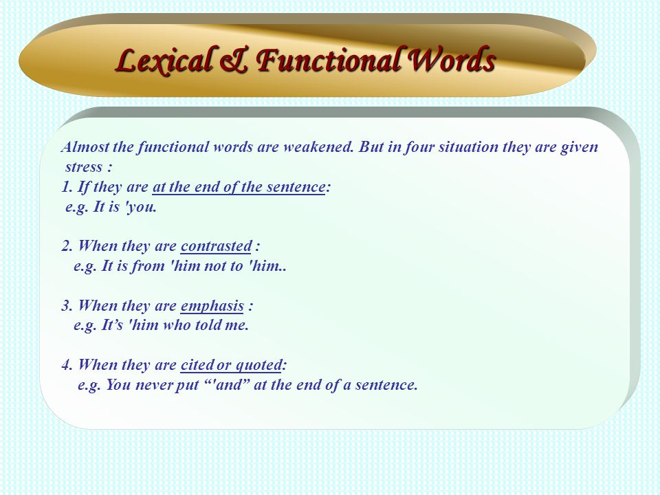 Lexical & Functional Words