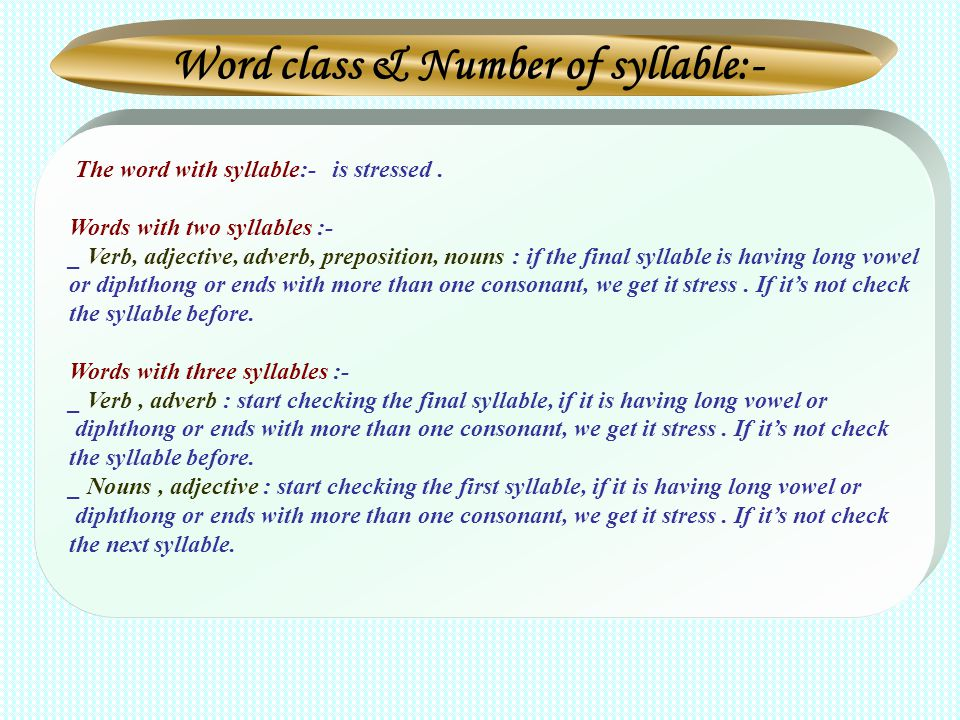 Word class & Number of syllable:-