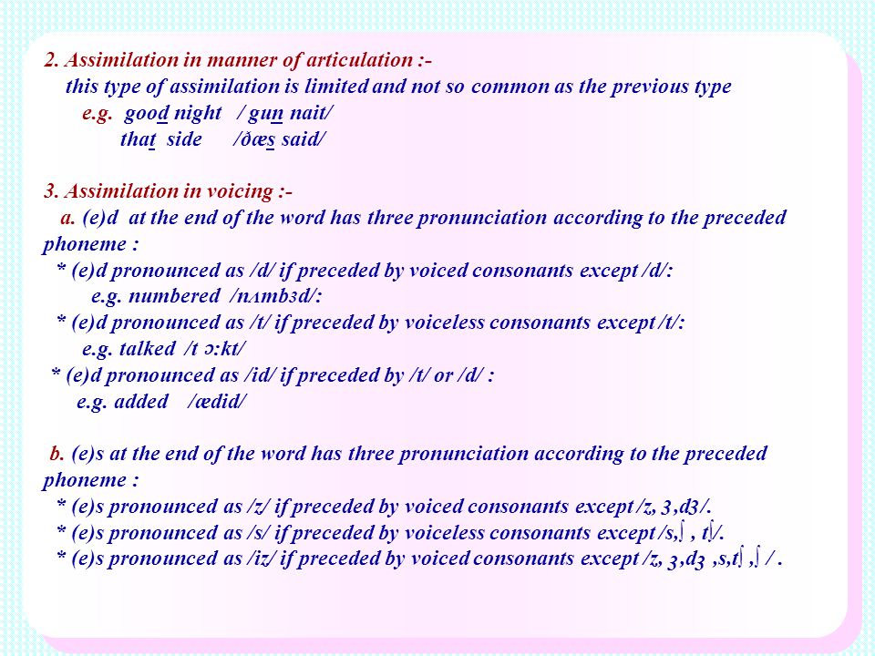 2. Assimilation in manner of articulation :-