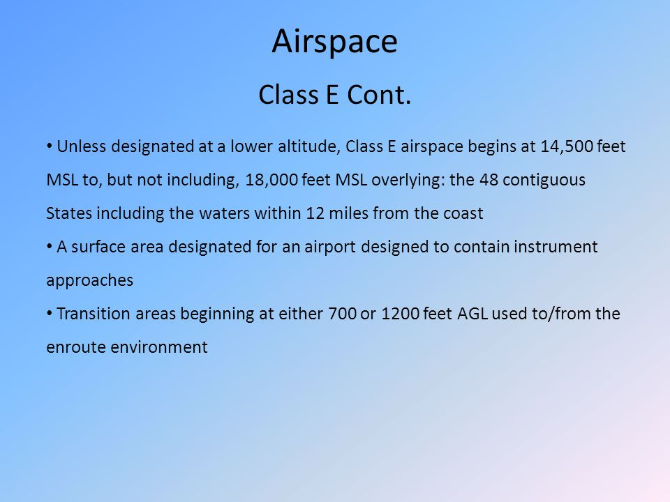 Airspace Class E Cont.