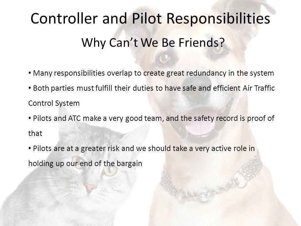 Controller and Pilot Responsibilities