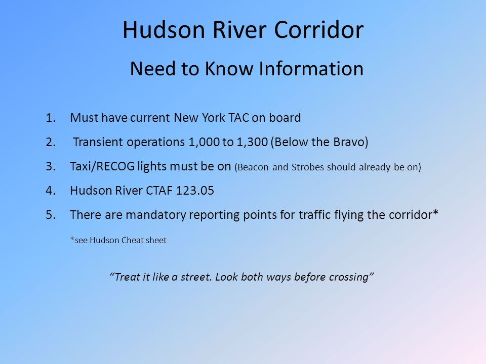 Hudson River Corridor Need to Know Information