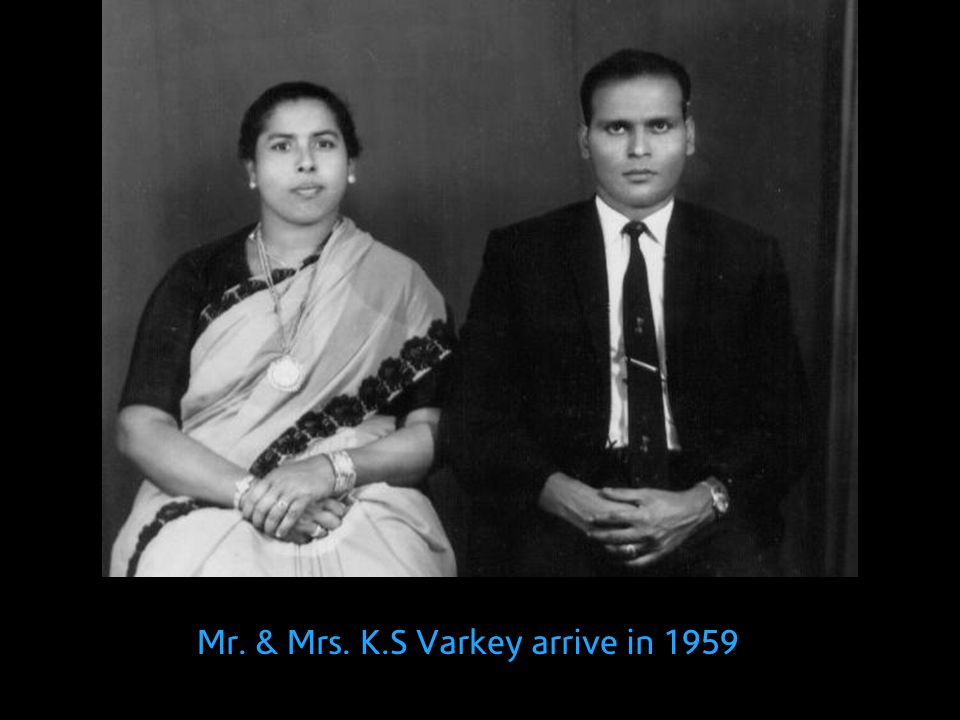 Mr. & Mrs. K.S Varkey arrive in 1959