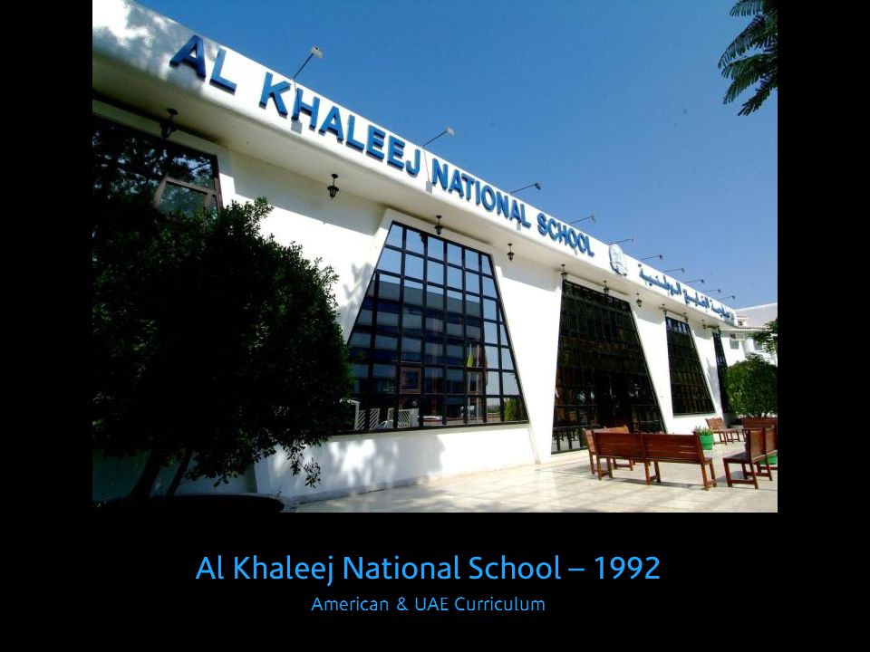 Al Khaleej National School – 1992