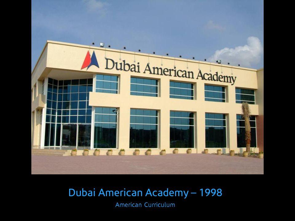 Dubai American Academy – 1998