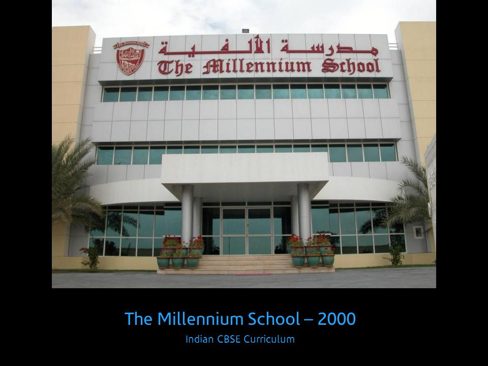 The Millennium School – 2000