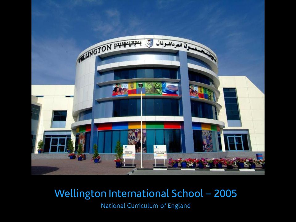 Wellington International School – 2005