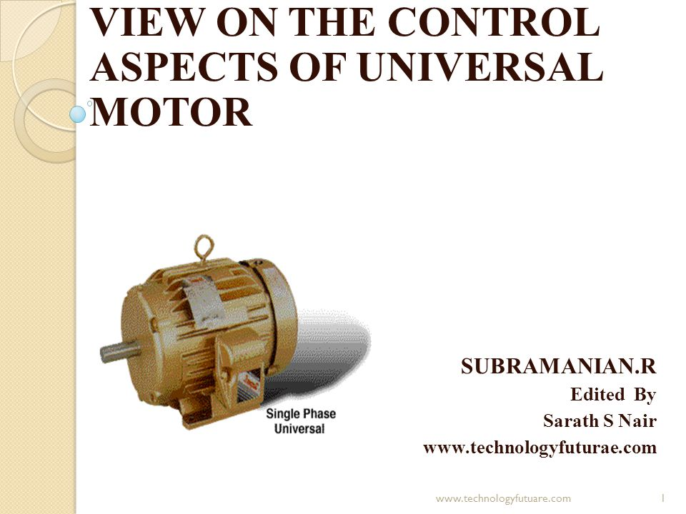 VIEW ON THE CONTROL ASPECTS OF UNIVERSAL MOTOR