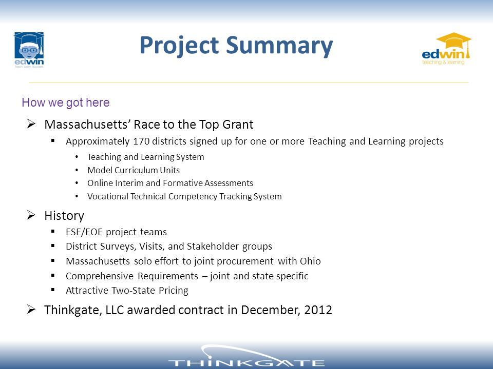 Project Summary Massachusetts' Race to the Top Grant History