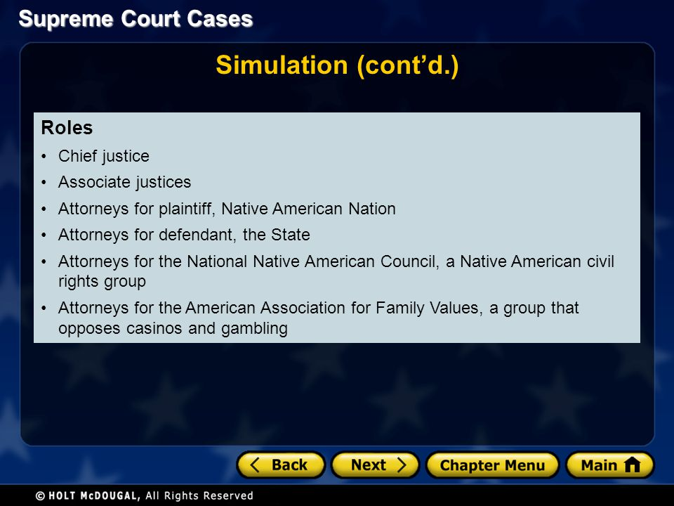 Simulation (cont'd.) Roles Chief justice Associate justices