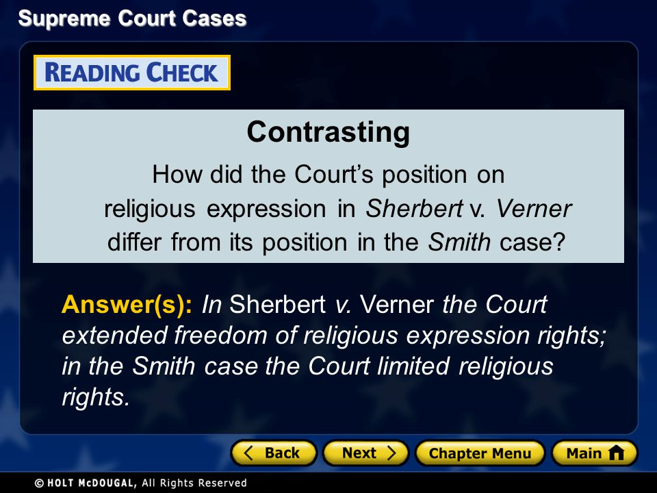 Contrasting How did the Court's position on religious expression in Sherbert v. Verner differ from its position in the Smith case