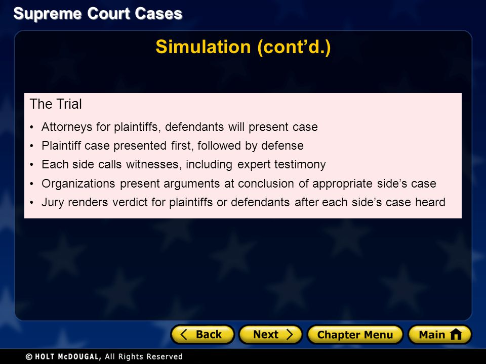 Simulation (cont'd.) The Trial