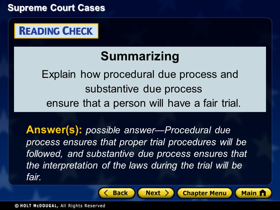Summarizing Explain how procedural due process and substantive due process ensure that a person will have a fair trial.